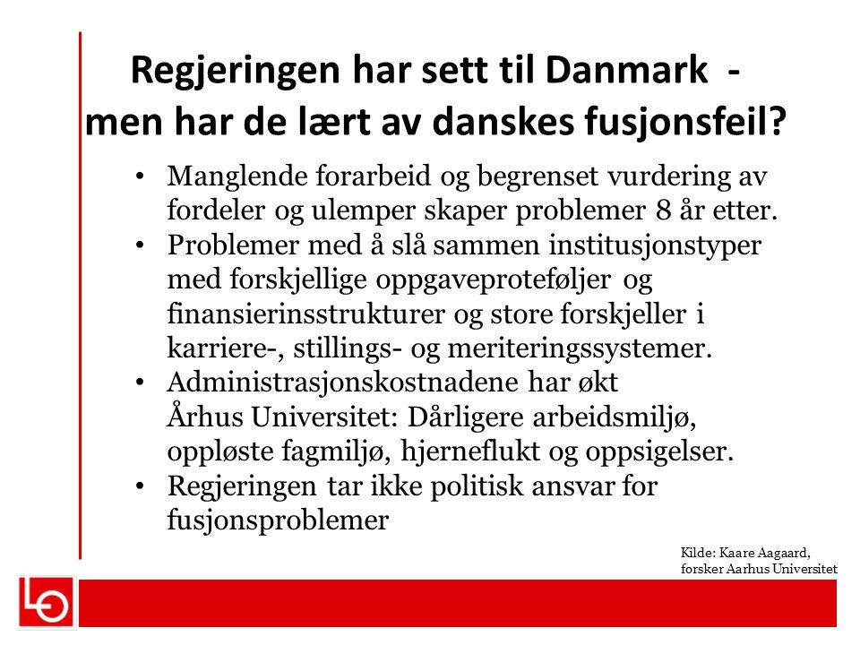 Regjeringen har sett til Danmark - men har de lært av danskes fusjonsfeil? Manglende forarbeid og begrenset vurdering av fordeler og ulemper skaper pr
