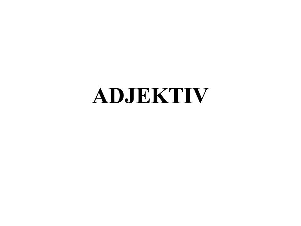 ADJEKTIV SOM PREDIKATIV Adjektiv kan stå etter være og bli, og da er adjektivet predikativ.