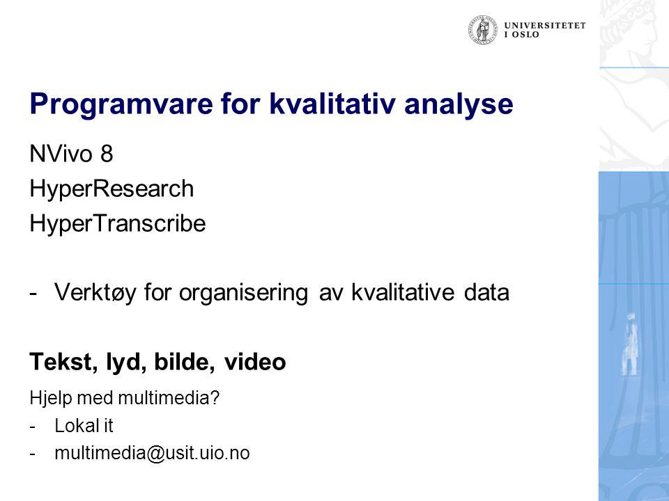 Hvordan kan programvare støtte kvalitative analyser.