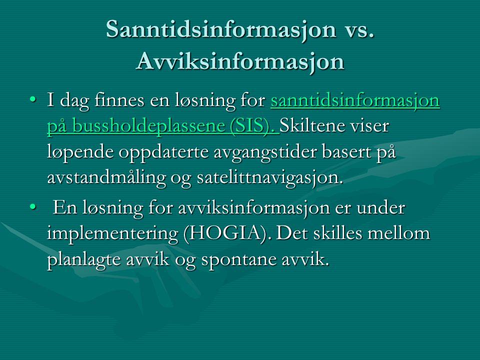 Sanntidsinformasjon vs.