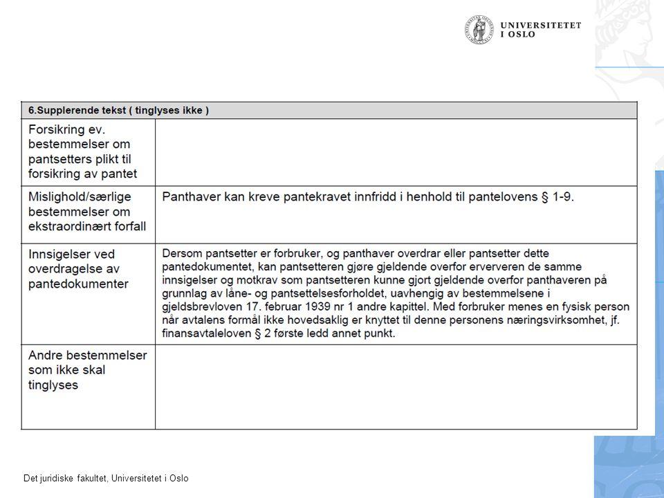 Det juridiske fakultet, Universitetet i Oslo Pantekravet Krav med eller utan personleg ansvar Abstrakt panterett –panteretten kan sikre skiftande og varierande krav
