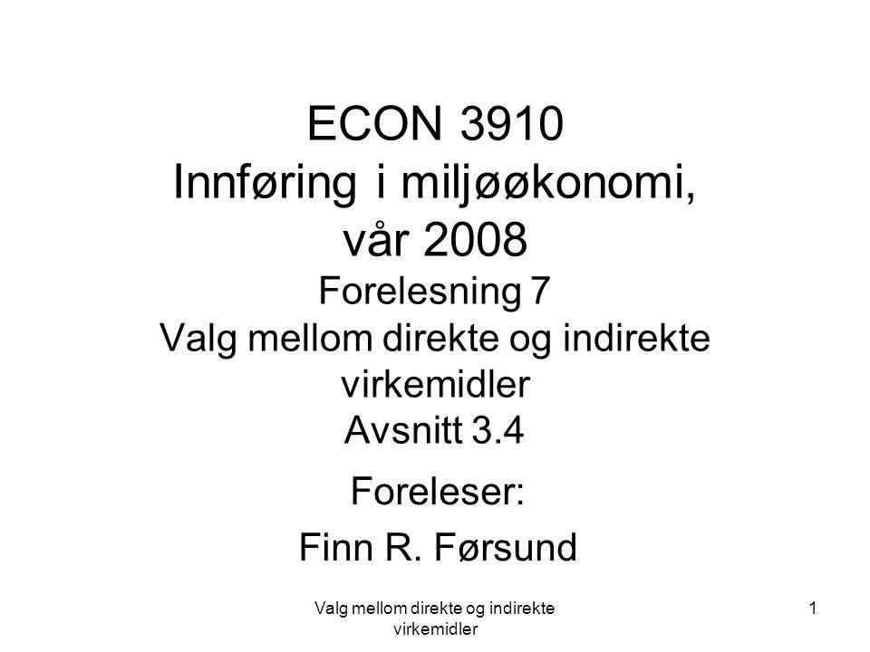 Valg mellom direkte og indirekte virkemidler 2 Direkte reguleringer i Norge Bedrifter må søke om konsesjon for å slippe ut forurensninger, gjelder for 10 år Øvre grenser for utslipp med referanse til forskjellige tidsperioder Påbud om tekniske løsninger, renseutstyr Konsesjonssystemet gjelder selv om indirekte virkemidler vil bli brukt SFT må foreta beregninger hvis bruk av avgift skal gi optimale utslipp