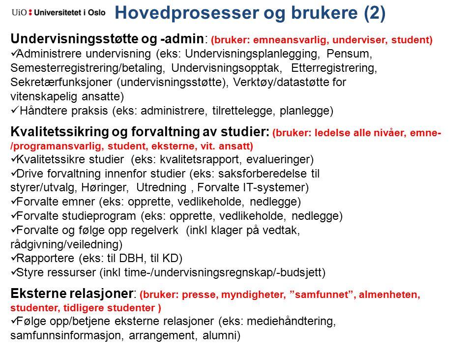 Begrunnelse for prioriterte prosesser/områder 2.