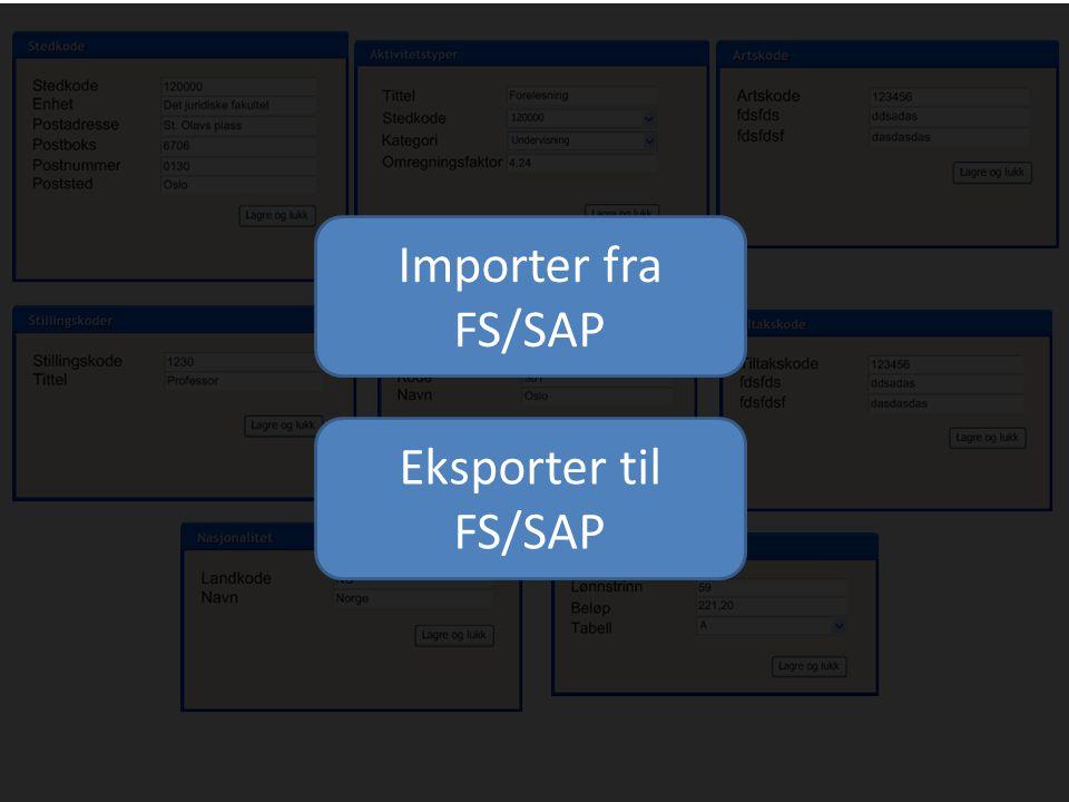 Importer fra FS/SAP Eksporter til FS/SAP