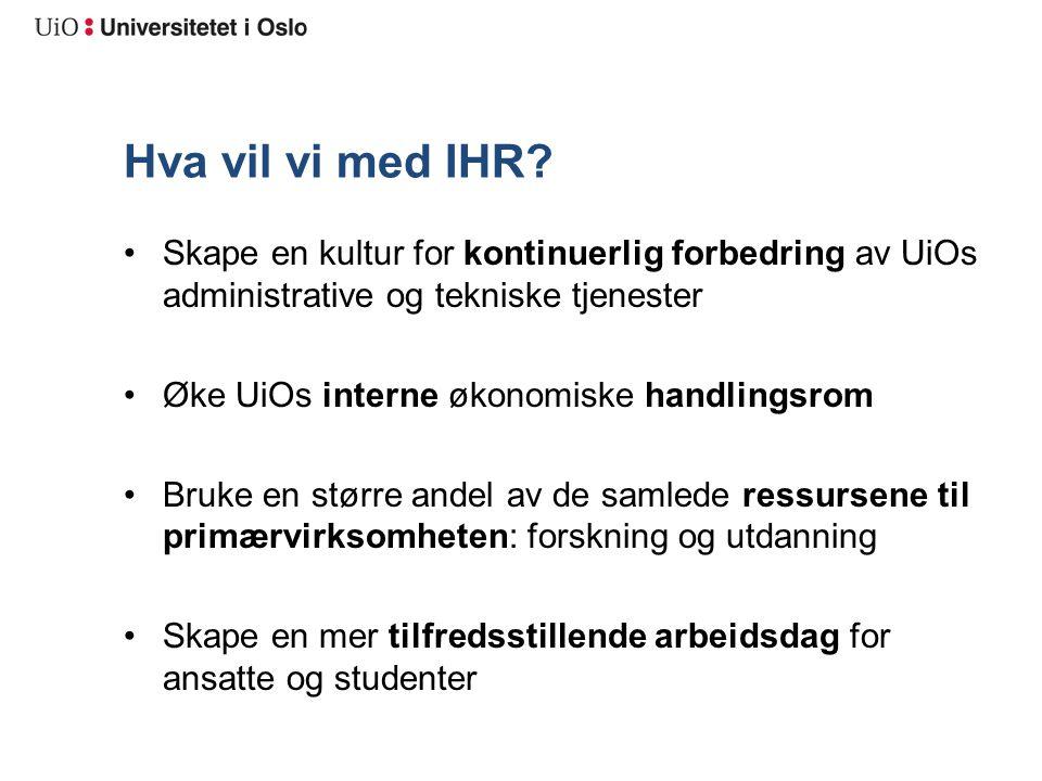 Arbeid med andre mindre tiltak Etter- og videreutdanning: Mål: kartlegge ressursbruk i ulike org.