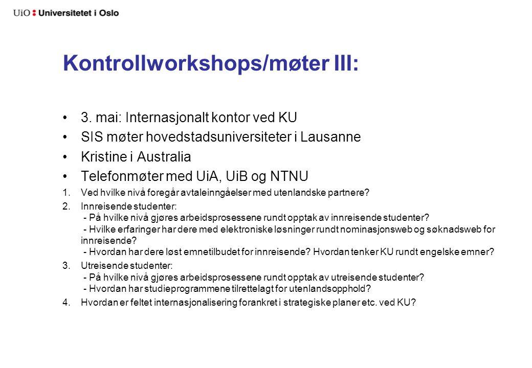 Kontrollworkshops/møter III: 3.