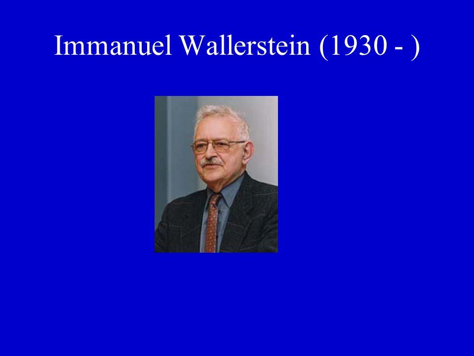 Immanuel Wallerstein (1930 - )