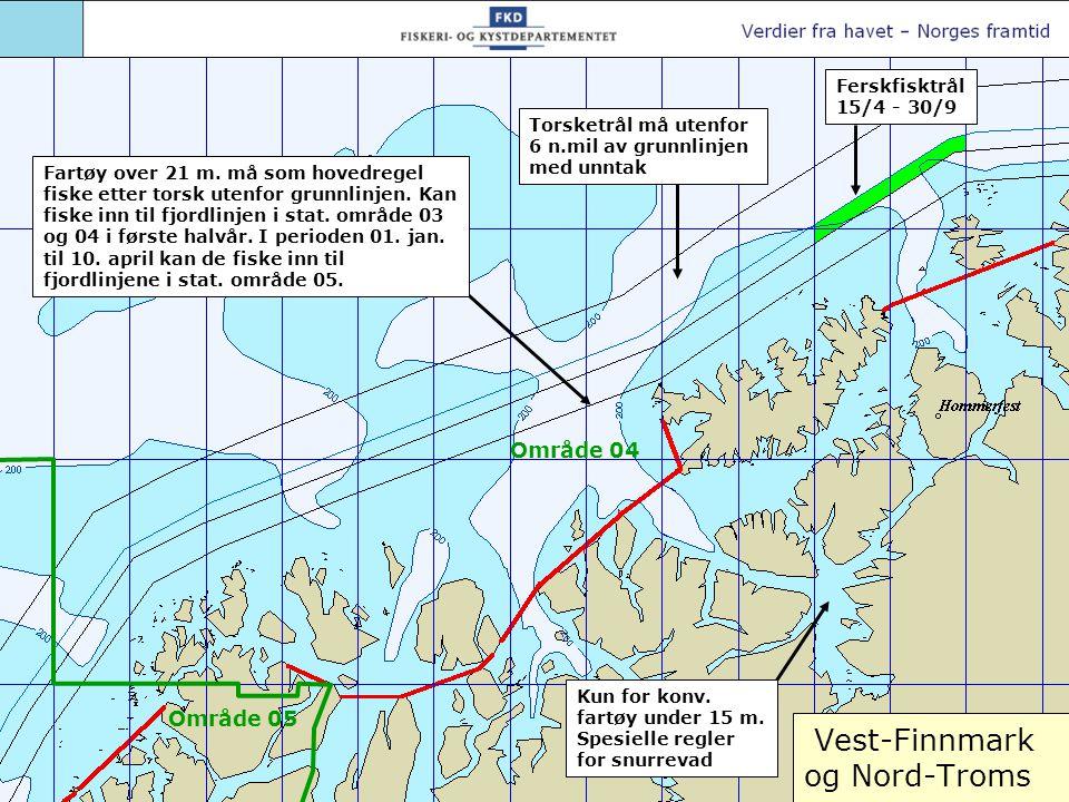 Vest-Finnmark og Nord-Troms Torsketrål må utenfor 6 n.mil av grunnlinjen med unntak Kun for konv. fartøy under 15 m. Spesielle regler for snurrevad Om