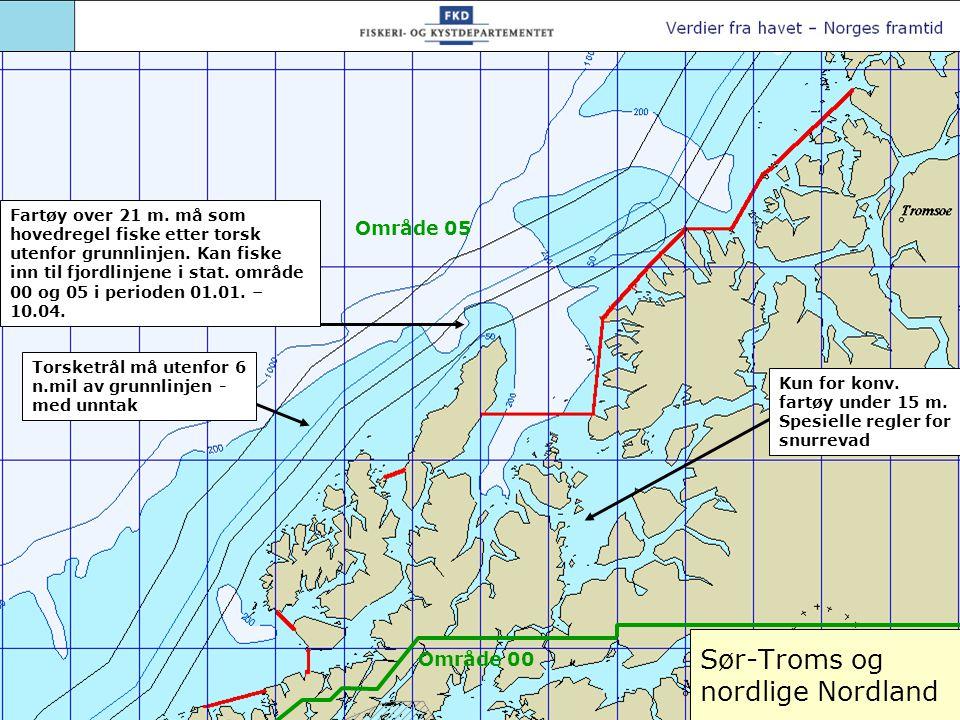 Sør-Troms og nordlige Nordland Torsketrål må utenfor 6 n.mil av grunnlinjen - med unntak Kun for konv. fartøy under 15 m. Spesielle regler for snurrev