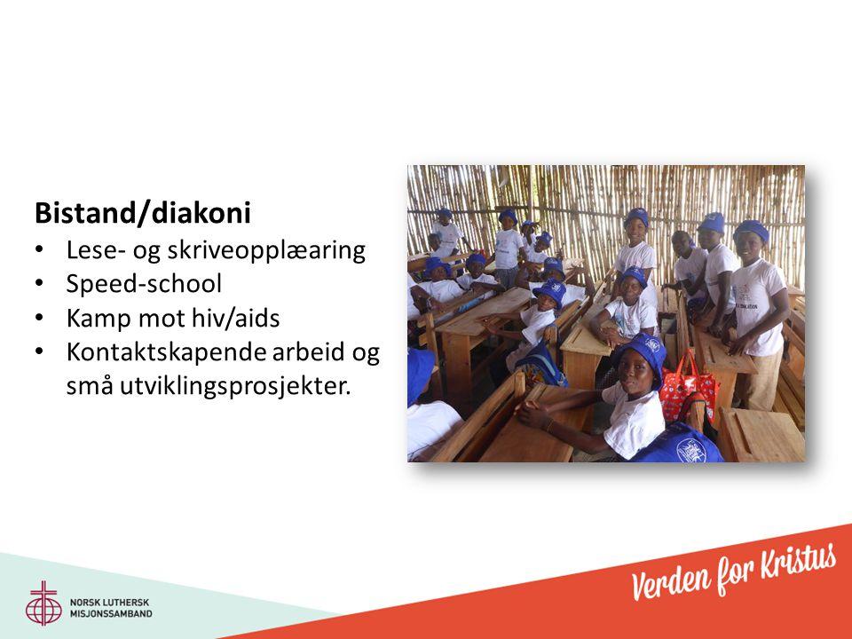 Bistand/diakoni Lese- og skriveopplæaring Speed-school Kamp mot hiv/aids Kontaktskapende arbeid og små utviklingsprosjekter.