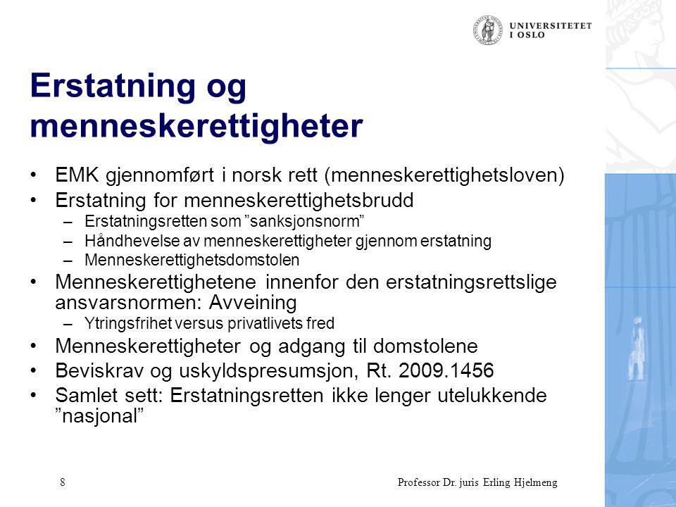 39 Professor Dr.juris Erling Hjelmeng Interesseavveining/rimelighet 3 Gesimsdom, Rt.