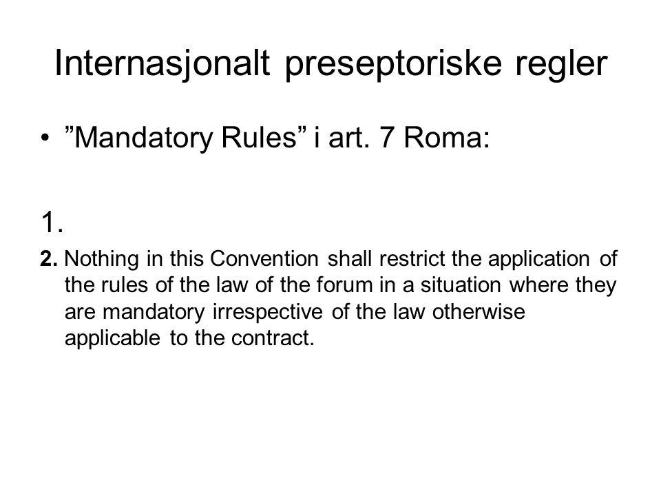 Internasjonalt preseptoriske regler Mandatory Rules i art.