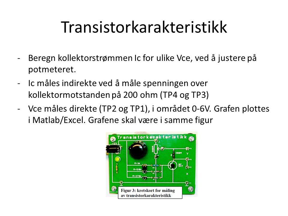 Transistorkarakteristikk -Beregn kollektorstrømmen Ic for ulike Vce, ved å justere på potmeteret.