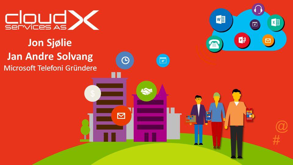 # $ @ Jon Sjølie Jan Andre Solvang Microsoft Telefoni Gründere