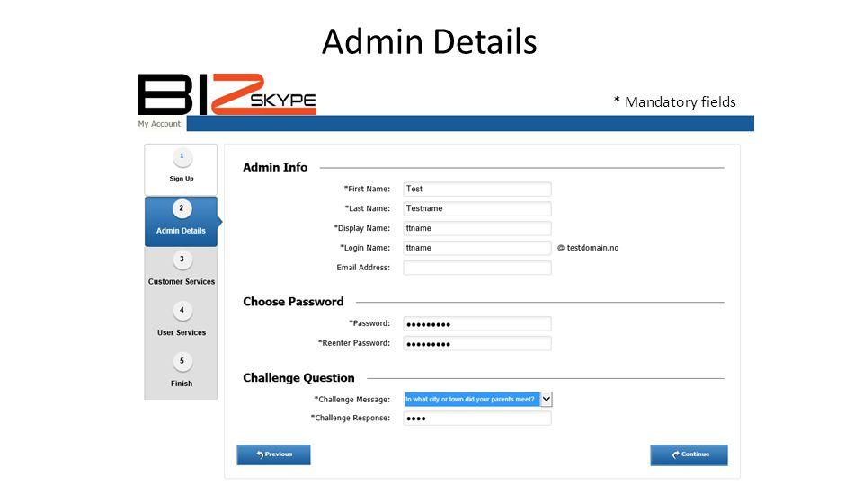 Admin Details * Mandatory fields
