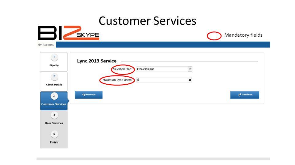 User Services Mandatory fields
