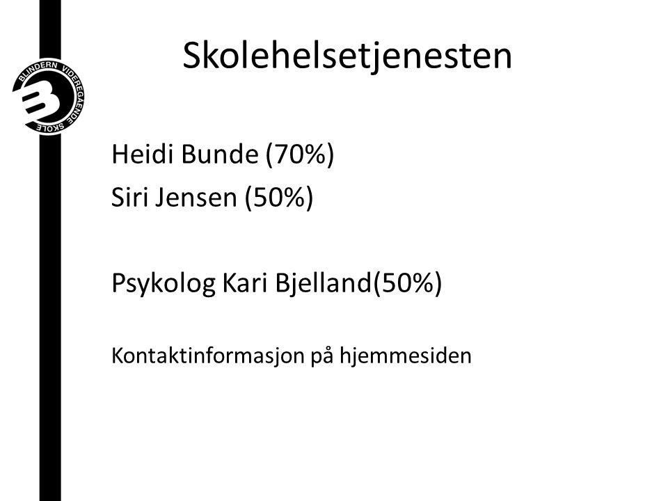 Heidi Bunde (70%) Siri Jensen (50%) Psykolog Kari Bjelland(50%) Kontaktinformasjon på hjemmesiden Skolehelsetjenesten