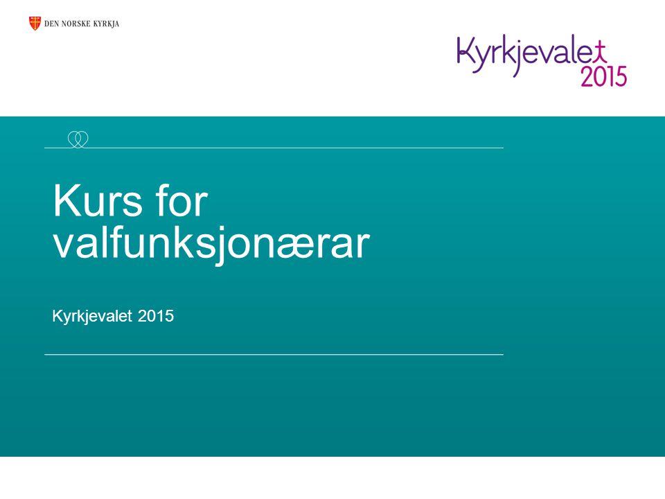 Kurs for valfunksjonærar Kyrkjevalet 2015