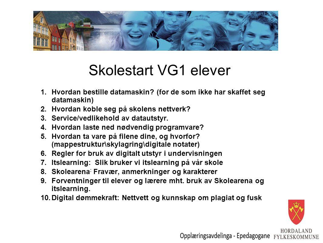 Skolestart VG1 elever 1.Hvordan bestille datamaskin.