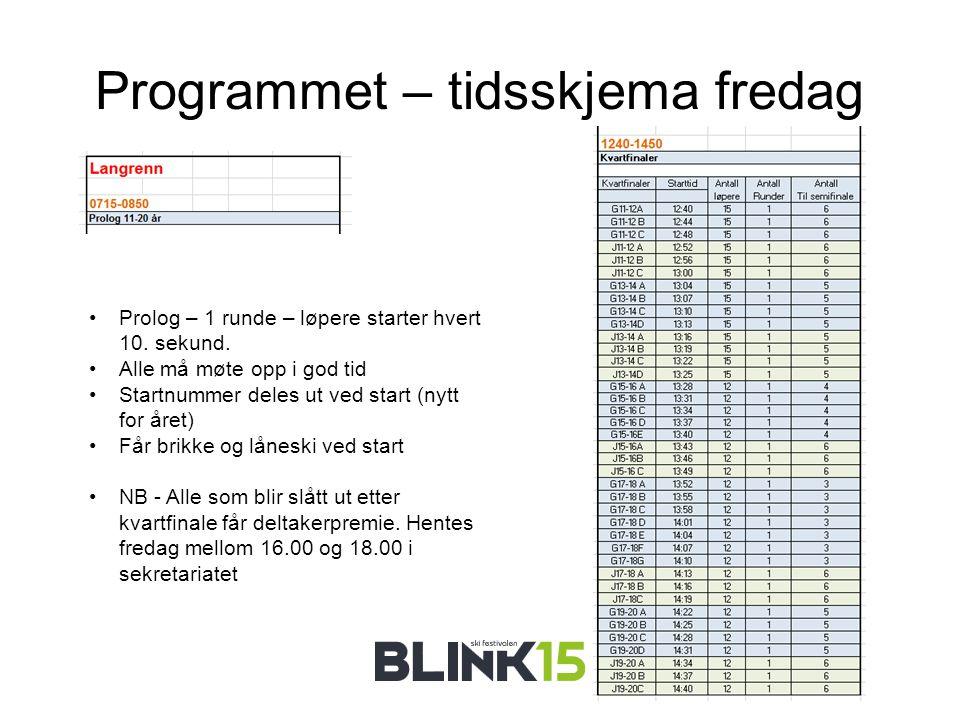 Programmet – tidsskjema fredag Prolog – 1 runde – løpere starter hvert 10.