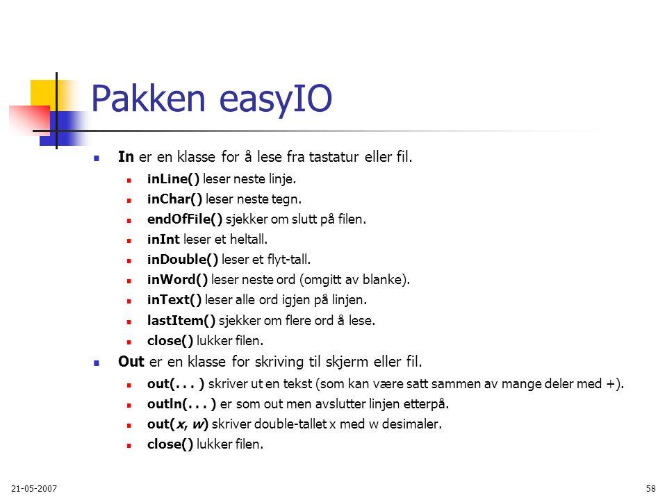 21-05-200758 Pakken easyIO In er en klasse for å lese fra tastatur eller fil.