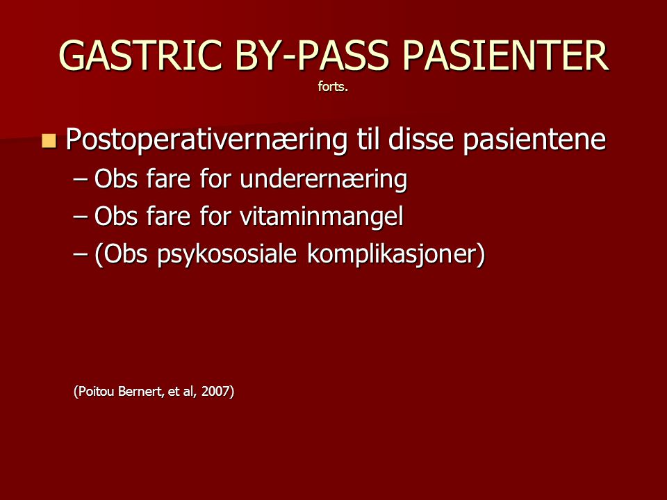 GASTRIC BY-PASS PASIENTER forts.