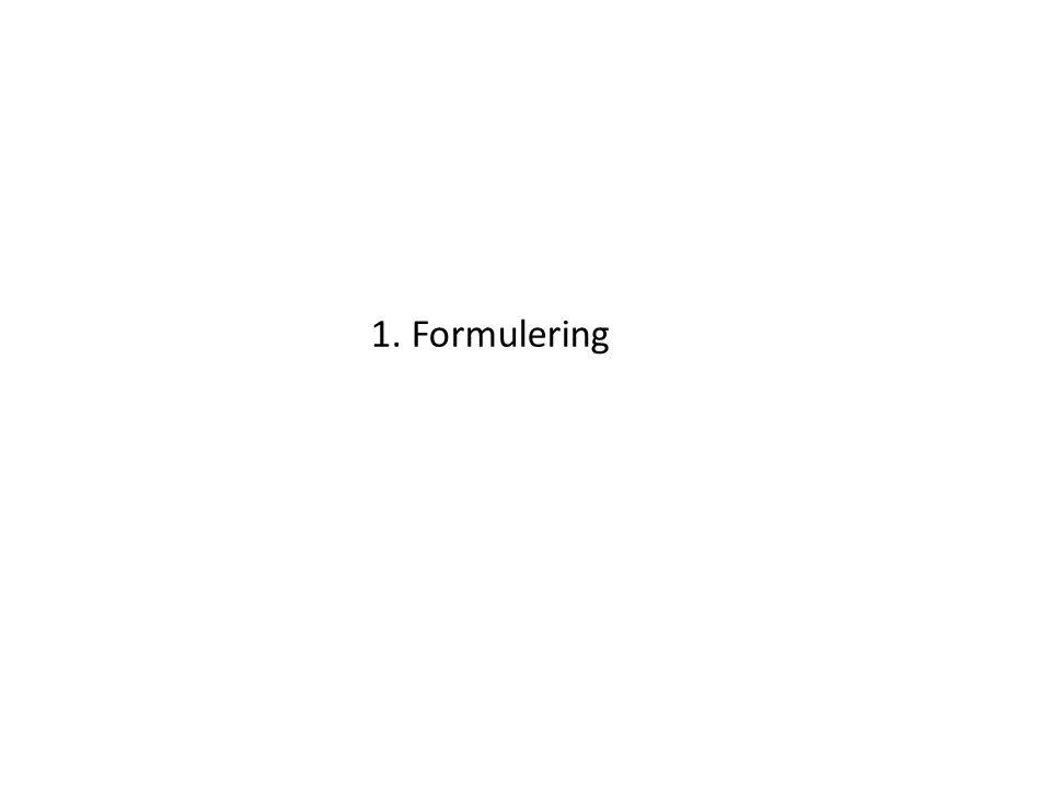 1. Formulering