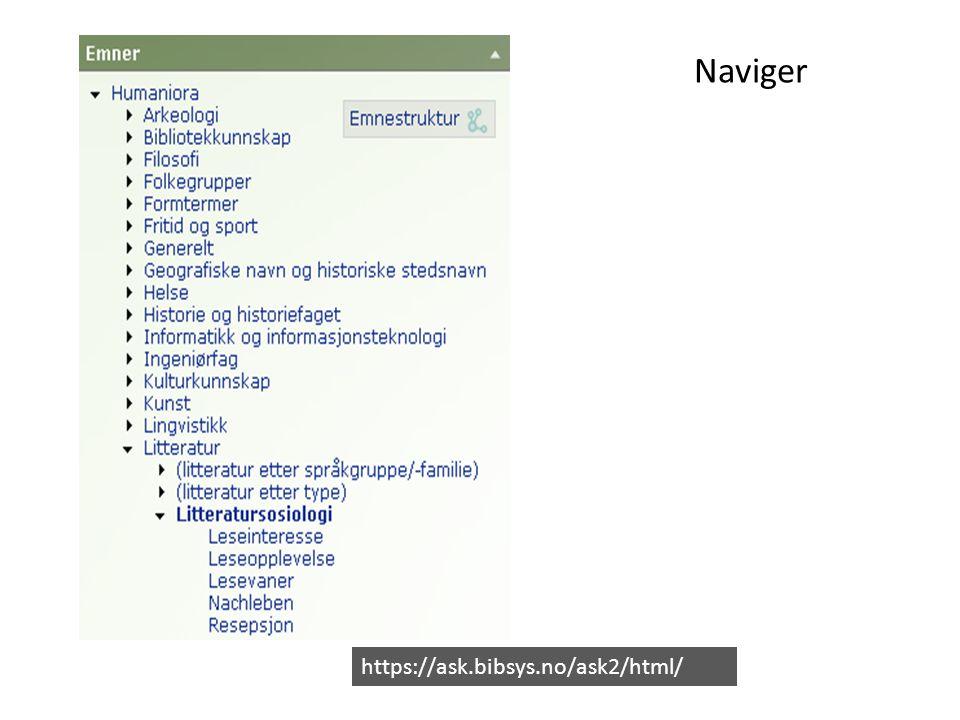 Naviger https://ask.bibsys.no/ask2/html/