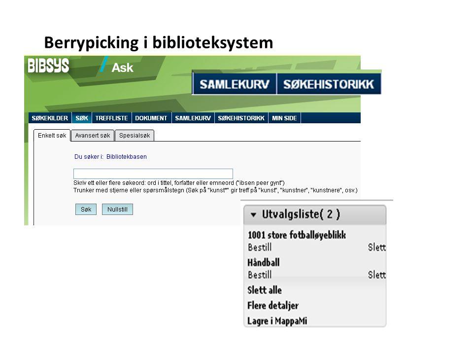 Berrypicking i biblioteksystem