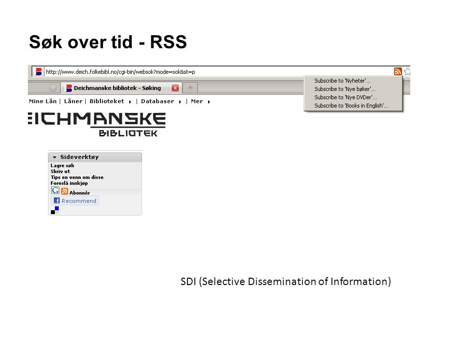 Søk over tid - RSS SDI (Selective Dissemination of Information)