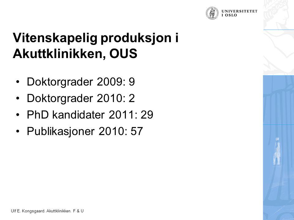 Felt for signatur (enhet, navn og tittel) Ulf E. Kongsgaard.