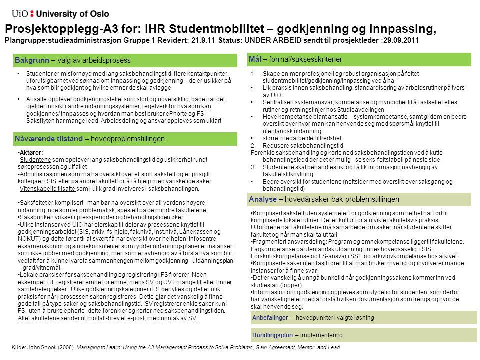 Gruppe 2: Lokalopptak - avgrensning Alle opptaksprosesser ved UiO som ikke er en del av NOM-opptaket (opptak til grunnutdanninger gjennom Samordna opptak) og opptak til PhD Prioritert: Master, PPU og SFM