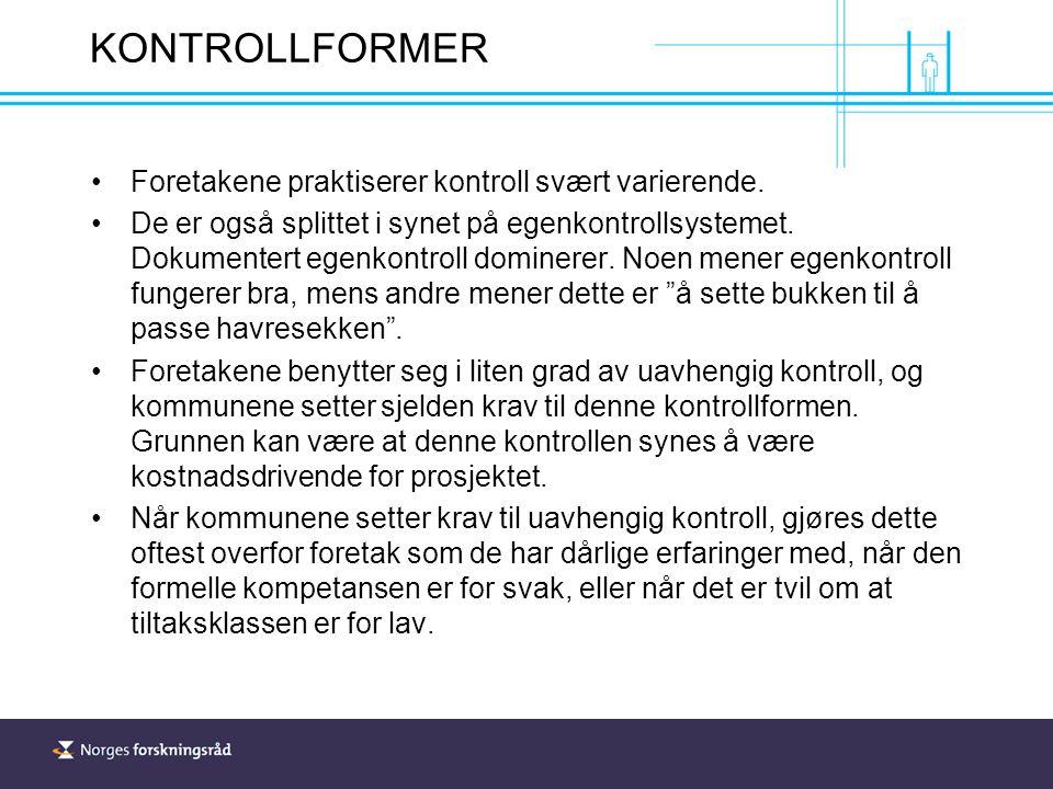 KONTROLLFORMER Foretakene praktiserer kontroll svært varierende.