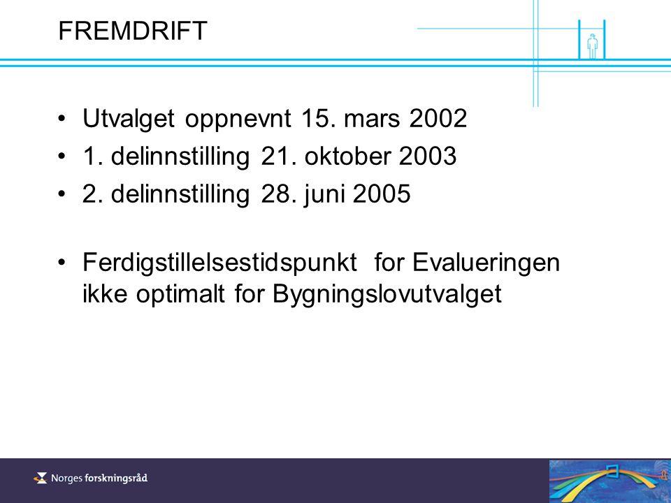 FREMDRIFT Utvalget oppnevnt 15. mars 2002 1. delinnstilling 21.