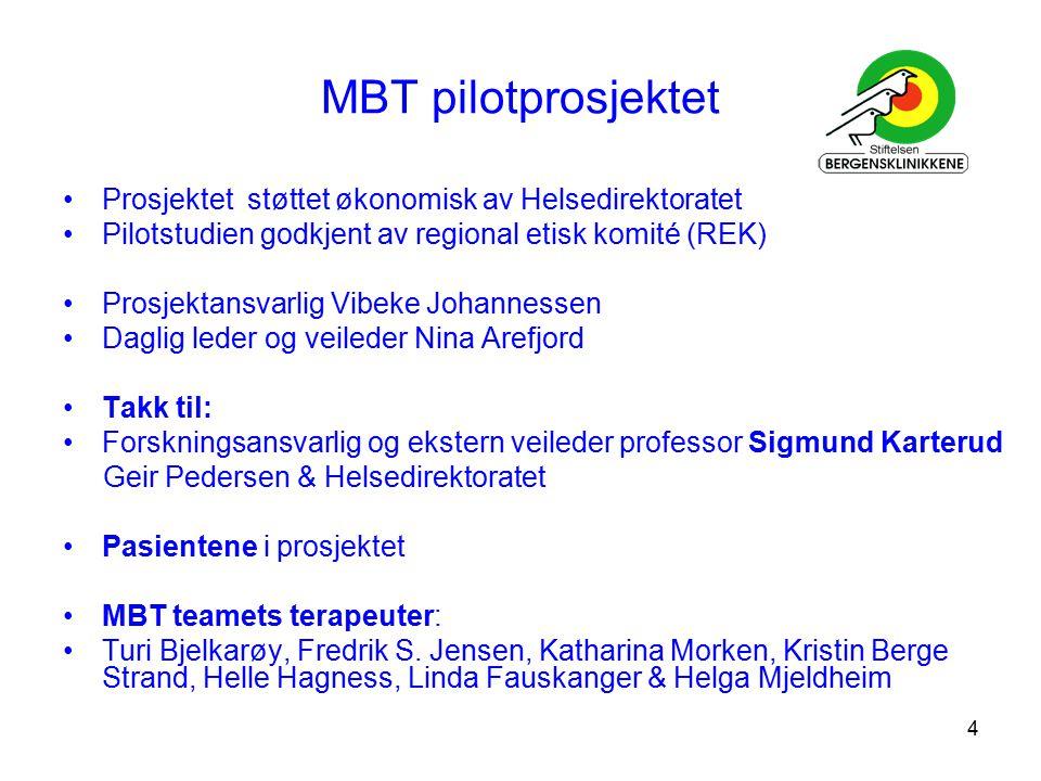 4 MBT pilotprosjektet Prosjektet støttet økonomisk av Helsedirektoratet Pilotstudien godkjent av regional etisk komité (REK) Prosjektansvarlig Vibeke