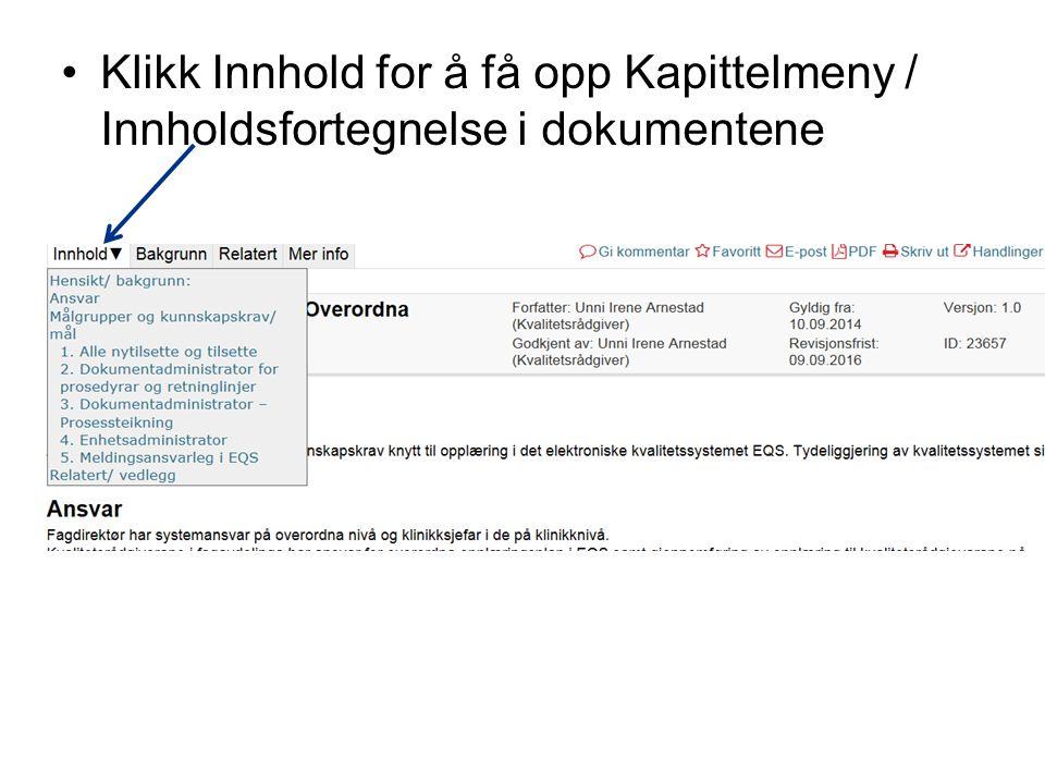 Klikk Innhold for å få opp Kapittelmeny / Innholdsfortegnelse i dokumentene