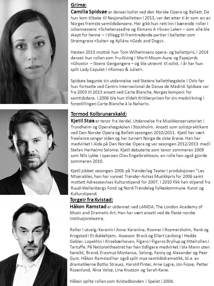 Grima: Camilla Spidsøe er danser/solist ved den Norske Opera og Ballett. Da hun kom tilbake til Nasjonalballetten i 2013, var det etter ti år som en a