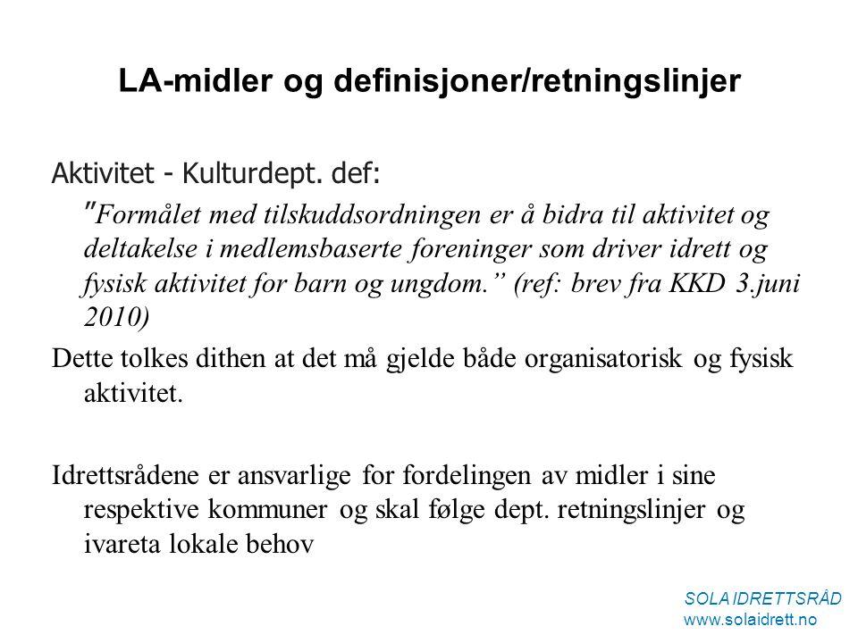 LA-midler og definisjoner/retningslinjer Aktivitet - Kulturdept.