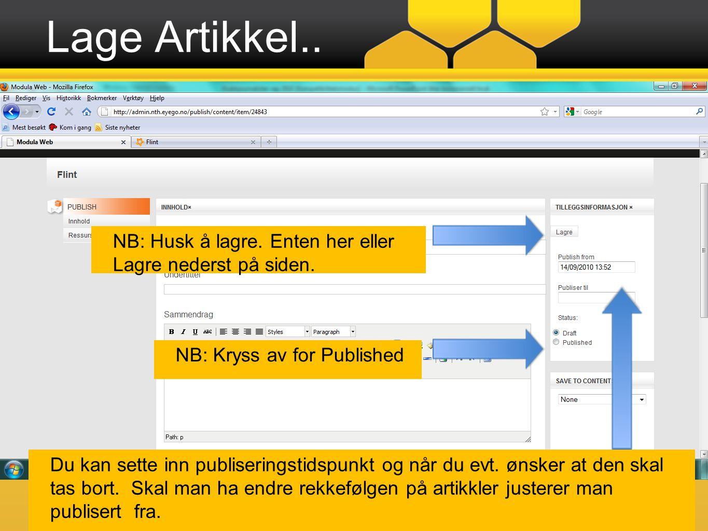 Lage Artikkel.. laste NB: Kryss av for Published NB: Husk å lagre.