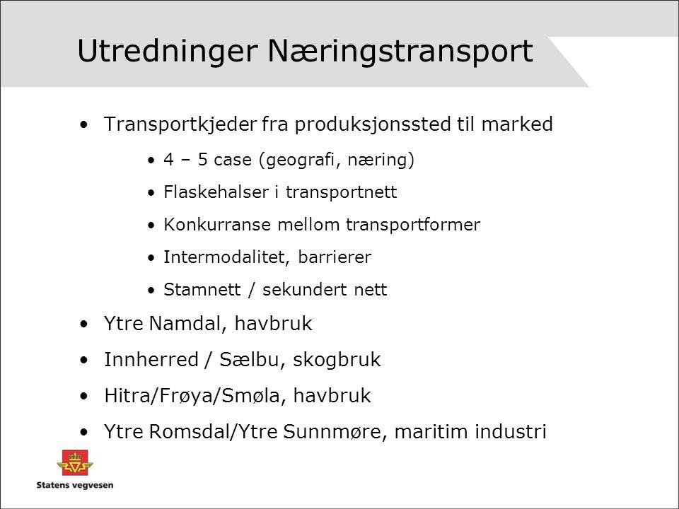 Utredninger Næringstransport Transportkjeder fra produksjonssted til marked 4 – 5 case (geografi, næring) Flaskehalser i transportnett Konkurranse mellom transportformer Intermodalitet, barrierer Stamnett / sekundert nett Ytre Namdal, havbruk Innherred / Sælbu, skogbruk Hitra/Frøya/Smøla, havbruk Ytre Romsdal/Ytre Sunnmøre, maritim industri