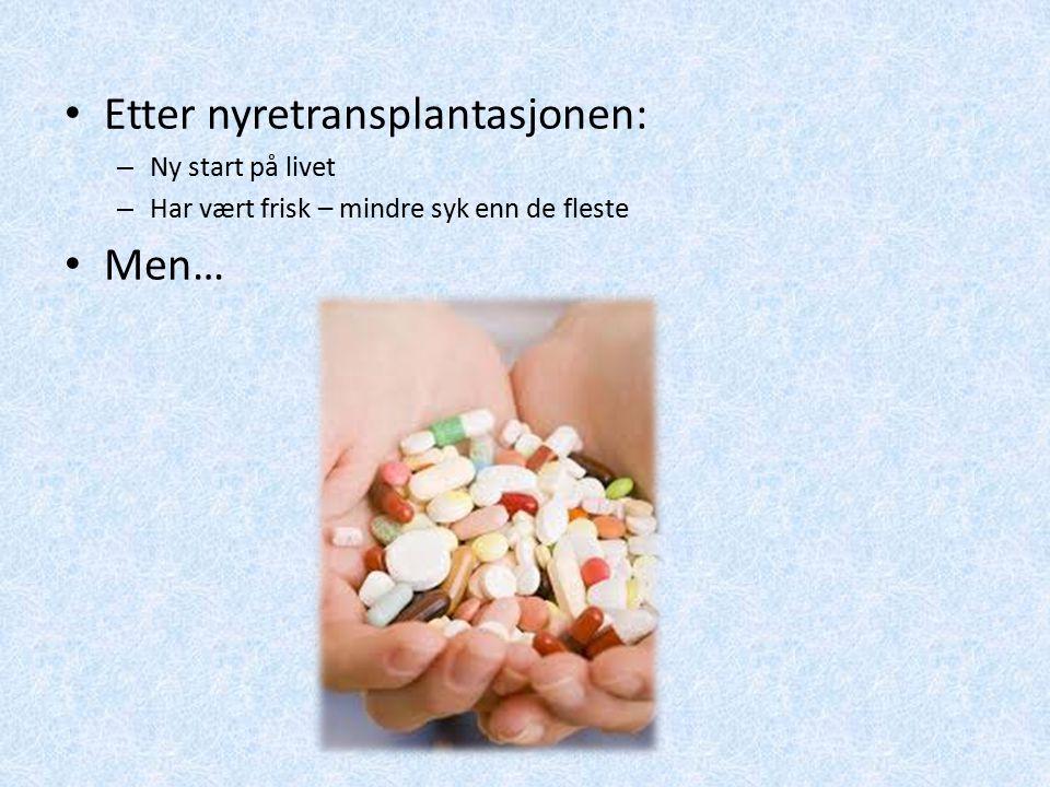 Etter nyretransplantasjonen: – Ny start på livet – Har vært frisk – mindre syk enn de fleste Men…