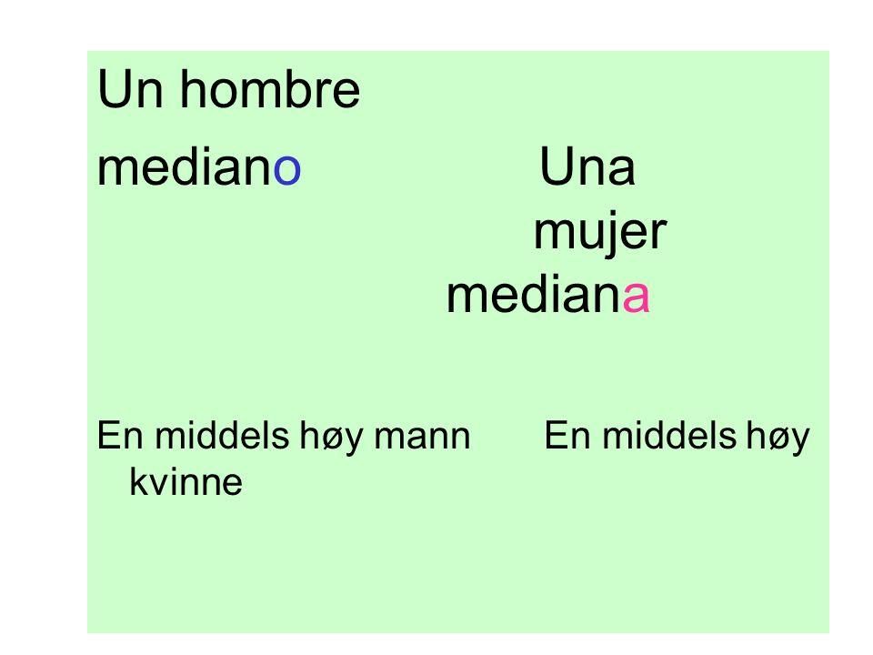 Un hombre mediano Una mujer mediana En middels høy mann En middels høy kvinne