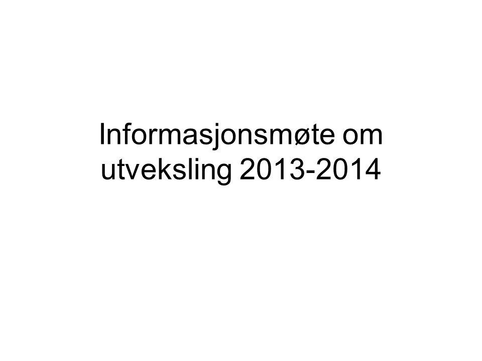 Informasjonsmøte om utveksling 2013-2014