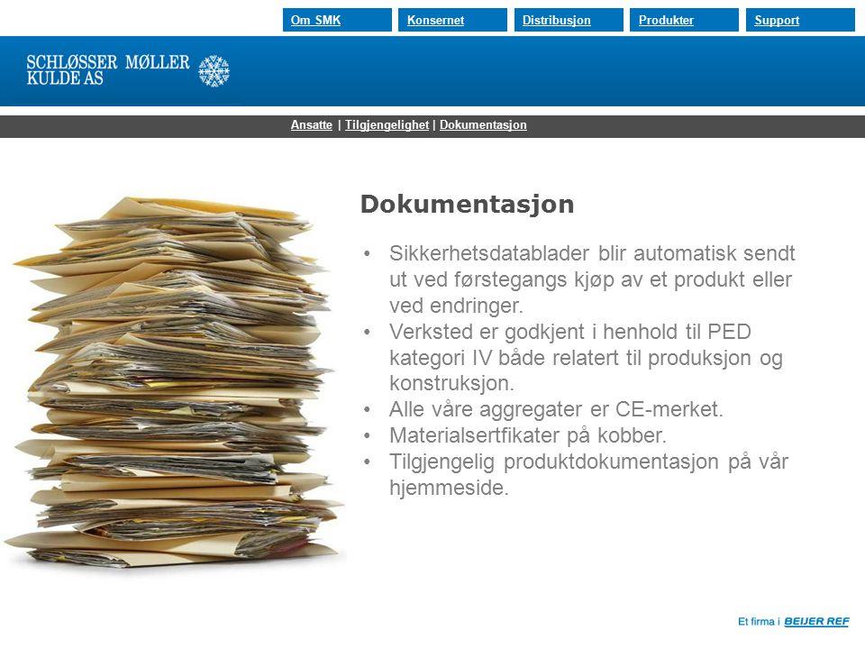 30.07.2015 Om SMKKonsernetDistribusjonProdukterSupport Dokumentasjon Sikkerhetsdatablader blir automatisk sendt ut ved førstegangs kjøp av et produkt eller ved endringer.