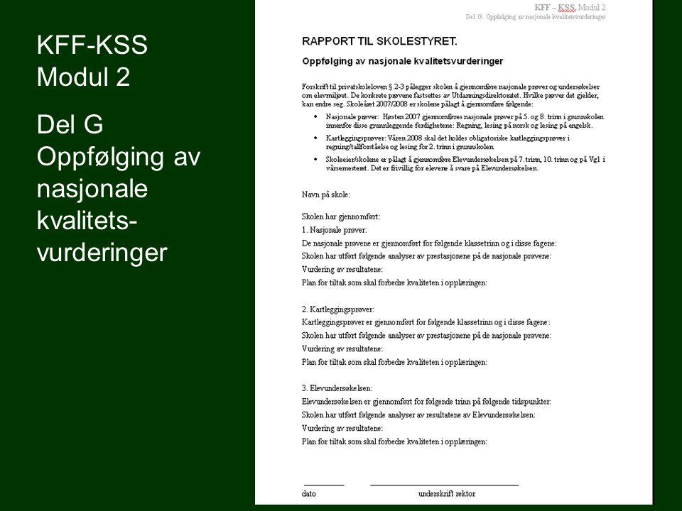 KFF-KSS Modul 2 Del G Oppfølging av nasjonale kvalitets- vurderinger