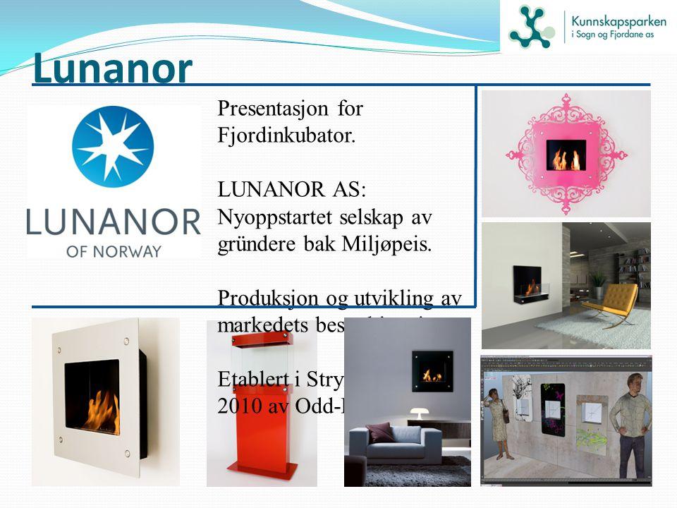 Lunanor Presentasjon for Fjordinkubator. LUNANOR AS: Nyoppstartet selskap av gründere bak Miljøpeis. Produksjon og utvikling av markedets beste biopei