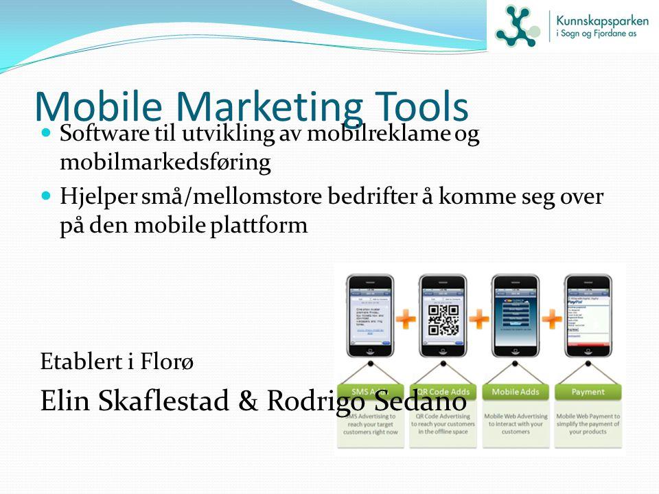 Mobile Marketing Tools Software til utvikling av mobilreklame og mobilmarkedsføring Hjelper små/mellomstore bedrifter å komme seg over på den mobile p