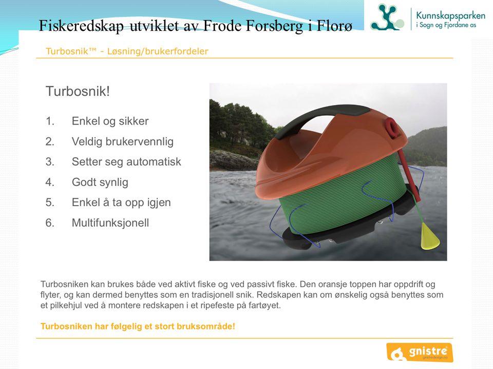 Fiskeredskap utviklet av Frode Forsberg i Florø