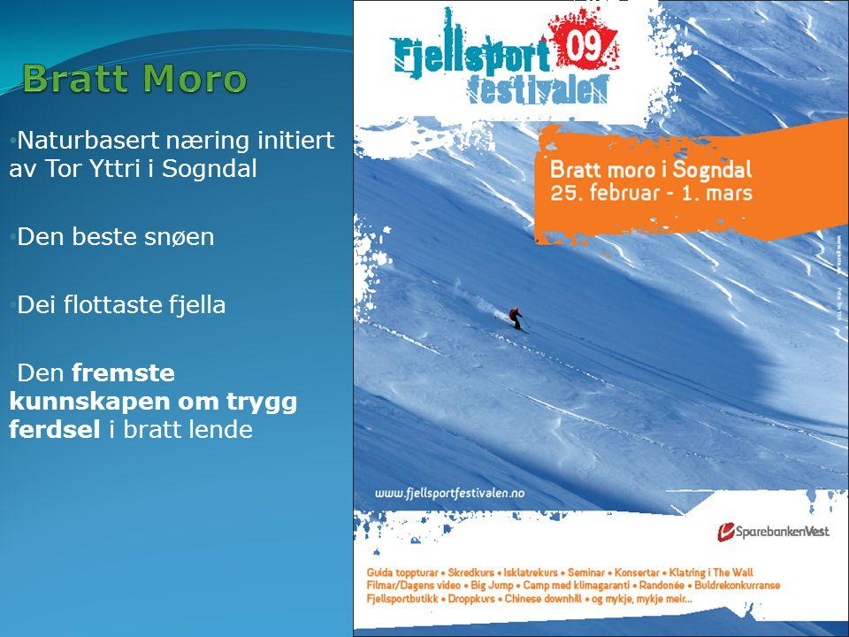 Naturbasert næring initiert av Tor Yttri i Sogndal Den beste snøen Dei flottaste fjella Den fremste kunnskapen om trygg ferdsel i bratt lende