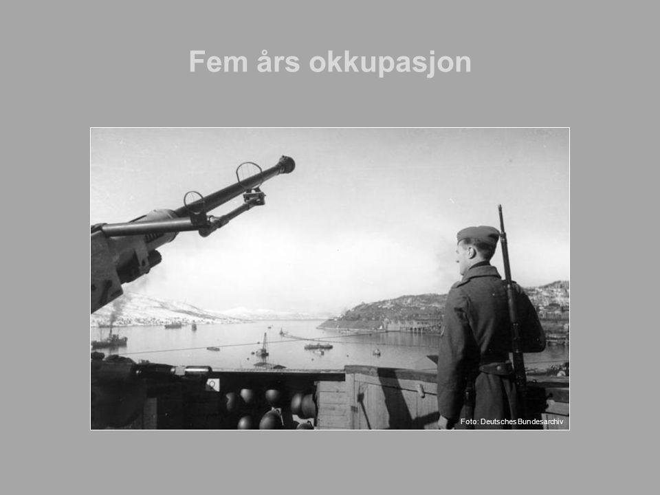 Fem års okkupasjon Foto: Deutsches Bundesarchiv